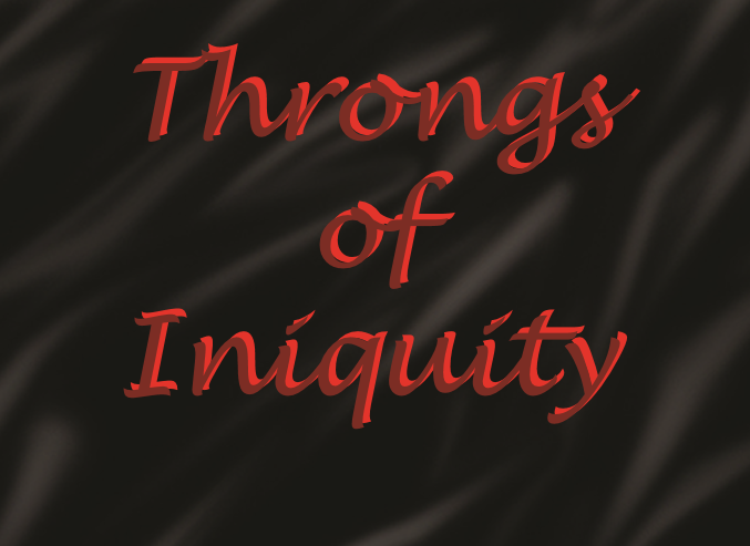 Throngs of Iniquity Book